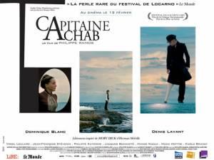 Capitaine Achab un film de Philippe Ramos avec Denis Lavant et Dominique Blanc © Arte éditions, 2011.