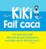 Couverture de l'album Kiki fait caca de Vincent Malone et Jean-Louis Cornalba © Seuil jeunesse