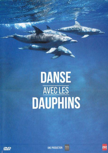 Danse avec les dauphins de Stéphane Granzotto et François Sarano© Mona Lisa Productions