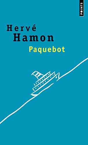 """Couverture du roman """"Paquebot"""" d'Hervé Hamon éd. Points 2011"""